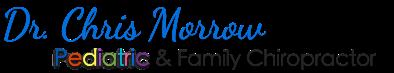 Santa Rosa Pediatric Chiropractor Dr. Chris Morrow - Santa Rosa Chiropractic